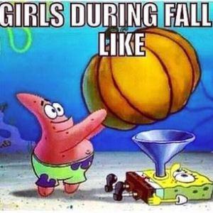 Girls During Fall Like | Pumpkin | Basic Bitches