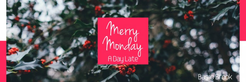 Merry Monday | Motivation Monday | Happy Holidays